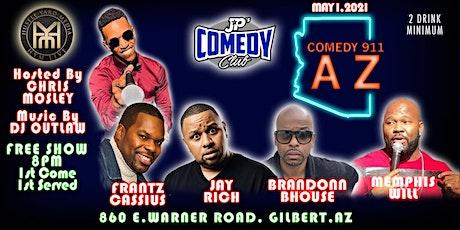 Comedy 911, AZ! (Second Show) tickets