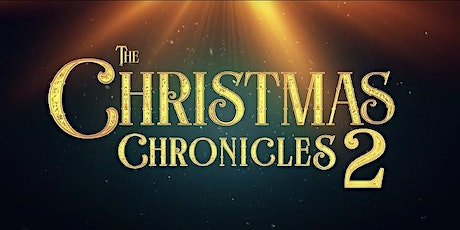 The Great Christmas Drive-In Cinema Night -The Christmas Chronicles 2 tickets