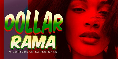 Dollarrama - A Caribbean Day Party Experience!!! tickets