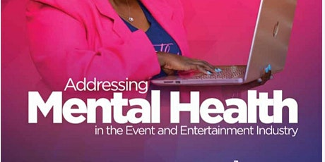 MASK - OFF : ADDRESSING MENTAL HEALTH IN THE EVENT & ENTERTAINMENT INDUSTRY tickets