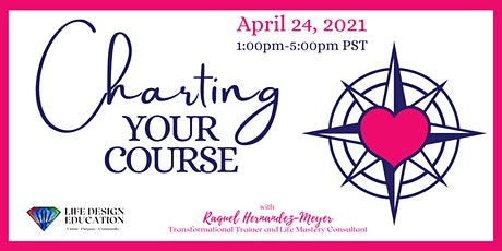Charting Your Course - Identifying Your Purpose and Vision tickets