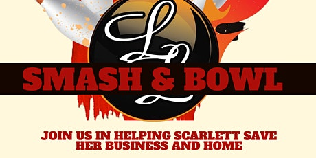 Smash & Bowl - Keep Small Business Alive tickets