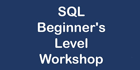 SQL Beginner's Level Workshop tickets