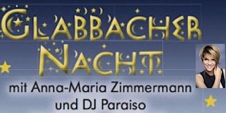 Glabbacher Nacht mit Anna-Maria Zimmermann Tickets