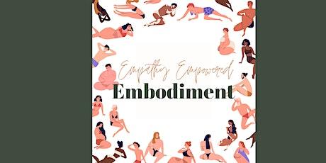 Empathy Empowered Embodiment tickets