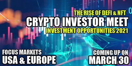 4th Crypto Investor Meet - The Rise of DeFi , NFT & Investment Opportunity tickets