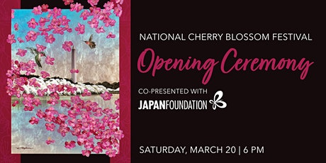 2021 National Cherry Blossom Festival Opening Ceremony Tickets