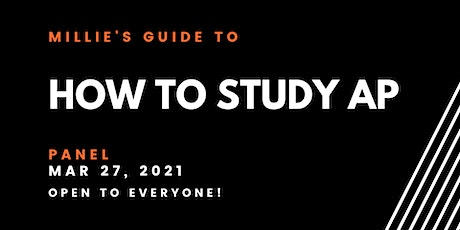PANEL | Millie's Guide to How to Study AP tickets