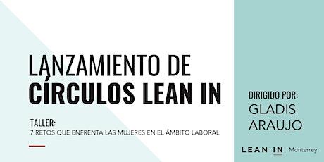 Lean In Network Monterrey - Lanzamiento de Circulos boletos