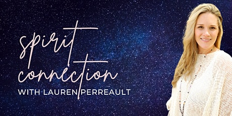 Spirit Connection Evening with Lauren Perreault tickets