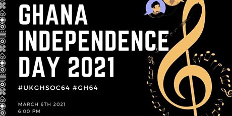 Ghana's 64th Independence Day Link Up  #UKGHSOC64 tickets