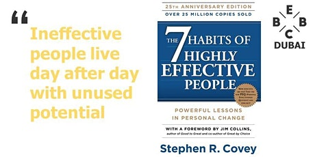 EBBC Dubai - 7 Habits of Highly Effective People (S. Covey) tickets
