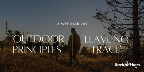 'Outdoor & Backpacking Ethics - Leave No Trace' tickets