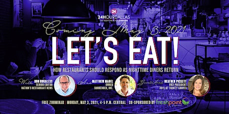 Let's Eat: How Restaurants Should Respond as Nighttime Diners Return tickets