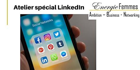 Atelier LinkedIn - réseau Energie Femmes tickets