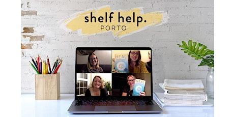 Shelf Help Porto - virtual meetup tickets