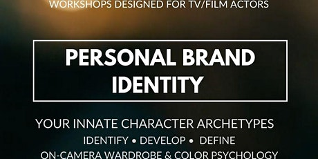 Personal Brand Identity (TV/Film): Your Innate Character Archetypes tickets