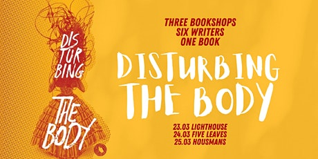 Disturbing the Body - book launch with Louise Kenward and Laura Elliott tickets
