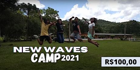 Acampamento NEW WAVES 2021 ingressos