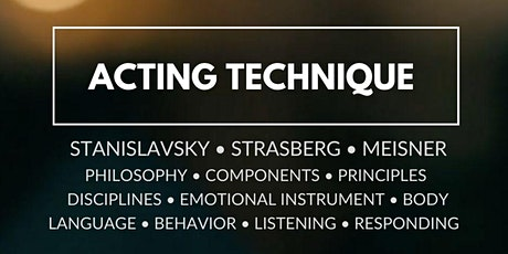 Acting Technique (TV/Film): Stanislavsky, Strasberg, Meisner tickets