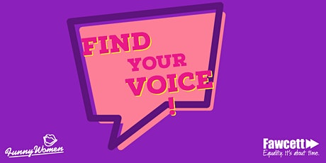 Find Your Voice with Fawcett Medway tickets