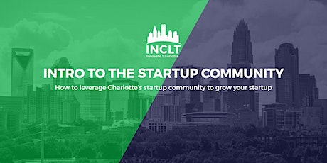 Introduction to the Charlotte Startup Community tickets