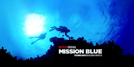 Mission Blue Film Discussion tickets