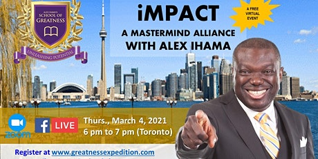iMPACT 2021 - A MASTERMIND ALLIANCE WITH ALEX IHAMA tickets