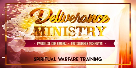 Spiritual Warfare Training With John Ramirez & Pastor Armen tickets