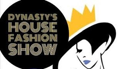 Dynasty's House Fashion Show tickets