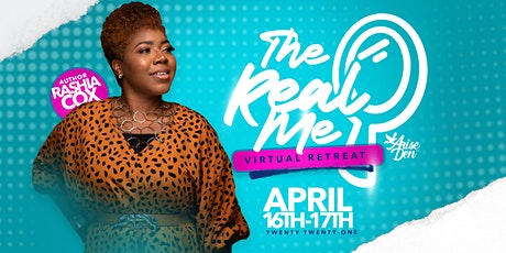 """Arise Den Presents: """"The Real Me"""" Retreat tickets"""