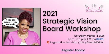 2021 Strategic Vision Board Workshop tickets