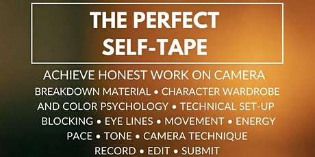 The Perfect Self-Tape (TV/Film): Achieve Honest Work on Camera + Win Jobs tickets