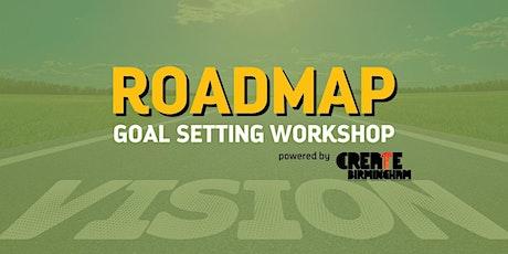 Roadmap Goal Setting Workshop tickets