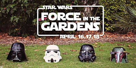 Star Wars, Force in the Gardens. tickets