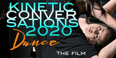 Kinetic Conversations 2021: The Film tickets