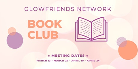 GLOWfriends Book Club: Successful Women Think Differently by Valorie Burton tickets