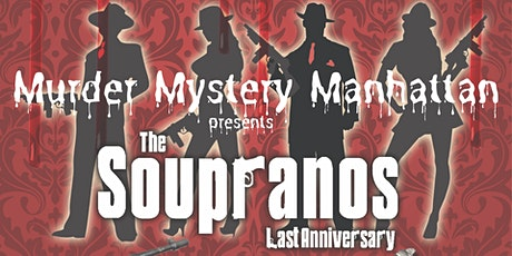 The Soupranos Last Anniversary tickets