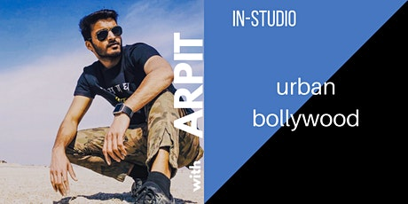 In-Studio Urban Bollywood Dance Workshop with Arpit tickets