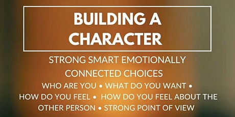 Building a Character (TV/Film): Strong Smart Emotionally Connected Choices biglietti
