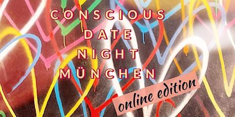 CONSCIOUS DATE NIGHT München Tickets