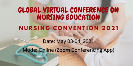 Nursing Convention 2021| Global Virtual Conference on Nursing Education tickets