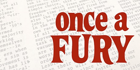Once a Fury: A Special Showing to Benefit the Lesbian Legacies Endowment tickets