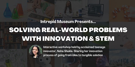 Solving Real-World Problems with Innovation & STEM tickets