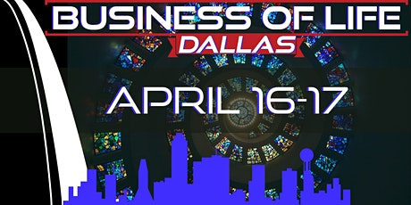 Business of Life Event with Josh Tolley - Dallas, TX tickets