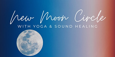New Moon Circle (with yoga & sound healing) tickets