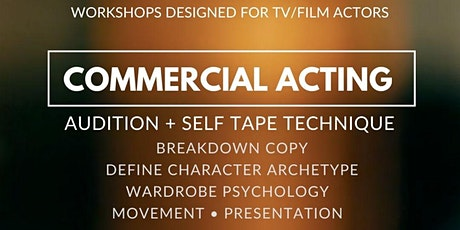 Commercial Acting (TV/Film): Audition + Self Tape Technique tickets