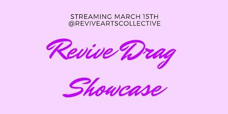Revive Drag Showcase bilhetes