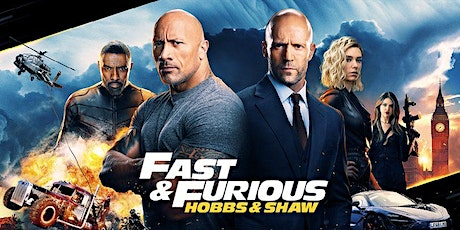 The Great  Drive-In  Cinema - Fast & Furious Presents: Hobbs & Shaw tickets