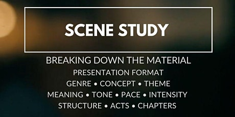 Scene Study (TV/Film): Breaking Down the Material tickets